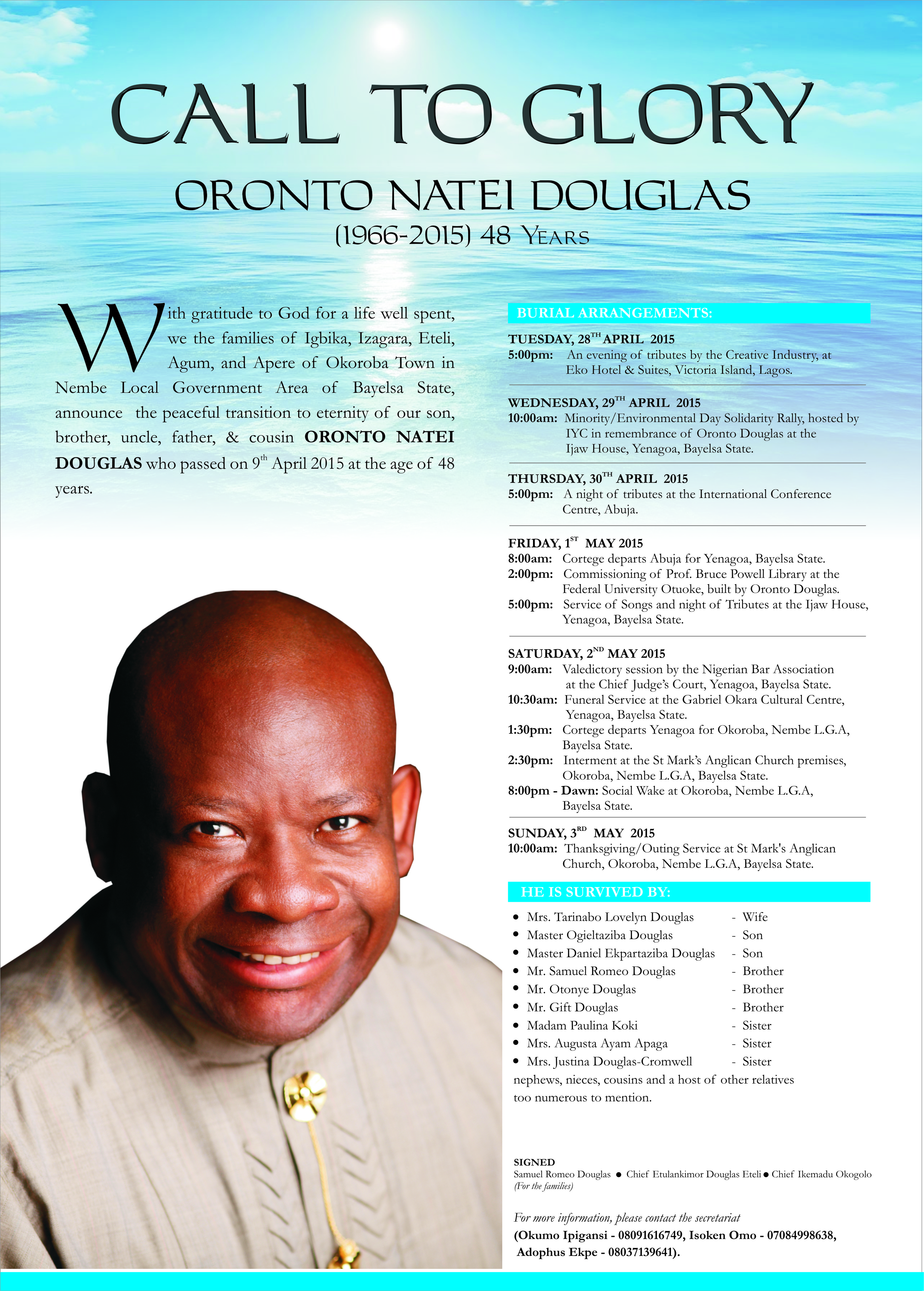 oronto douglas to be buried in bayelsa the riverine community of okoroba in nembe local government area of bayelsa state will come alive for the burial of late oronto natei douglas
